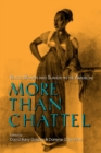More Than Chattel : Black Women and Slavery in the Americas - Book