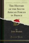 The History of the South African Forces in France - eBook