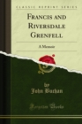 Francis and Riversdale Grenfell : A Memoir - eBook