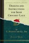 Designs and Instructions for Irish Crochet Lace - eBook