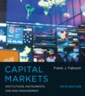 Capital Markets : Institutions, Instruments, and Risk Management - Book