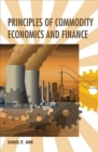 Principles of Commodity Economics and Finance - Book