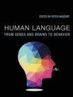 Human Language : From Genes and Brains to Behavior - Book