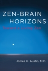 Zen-Brain Horizons : Toward a Living Zen - eBook
