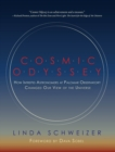 Cosmic Odyssey : How Intrepid Astronomers at Palomar Observatory Changed our View of the Universe - eBook