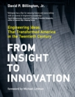 From Insight to Innovation : Engineering Ideas That Transformed America in the Twentieth Century - eBook