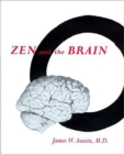 Zen and the Brain : Toward an Understanding of Meditation and Consciousness - Book