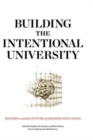 Building the Intentional University : Minerva and the Future of Higher Education - Book