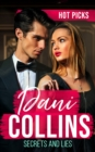 Hot Picks: Secrets And Lies : His Mistress with Two Secrets (the Sauveterre Siblings) / More Than a Convenient Marriage? / a Debt Paid in Passion - Book