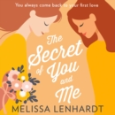 The Secret Of You And Me - eAudiobook