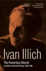 The Powerless Church and Other Selected Writings, 1955-1985 - Book