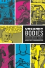 Uncanny Bodies : Superhero Comics and Disability - eBook