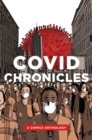 COVID Chronicles : A Comics Anthology - eBook