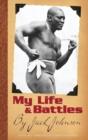 My Life and Battles : By Jack Johnson - Book