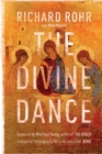 The Divine Dance : The Trinity and Your Transformation - Book