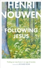 Following Jesus : Finding Our Way Home in an Age of Anxiety - Book