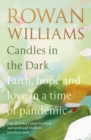 Candles in the Dark : Faith, Hope and Love in a Time of Pandemic - eBook