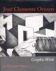 Jose Clemente Orozco : Graphic Work - Book