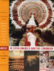 Music in Latin America and the Caribbean: An Encyclopedic History : Volume 1: Performing Beliefs: Indigenous Peoples of South America, Central America, and Mexico - Book