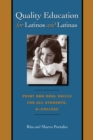 Quality Education for Latinos and Latinas : Print and Oral Skills for All Students, K-College - Book