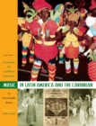 Music in Latin America and the Caribbean: An Encyclopedic History : Volume 2: Performing the Caribbean Experience - Book