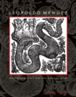 Leopoldo Mendez : Revolutionary Art and the Mexican Print - Book