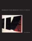 Conceptualism in Latin American Art : Didactics of Liberation - Book
