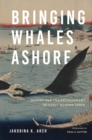 Bringing Whales Ashore : Oceans and the Environment of Early Modern Japan - eBook