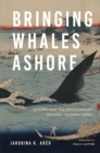 Bringing Whales Ashore : Oceans and the Environment of Early Modern Japan - Book