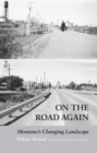 On the Road Again : Montana's Changing Landscape - eBook