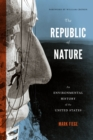 The Republic of Nature : An Environmental History of the United States - eBook
