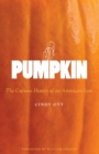 Pumpkin : The Curious History of an American Icon - eBook