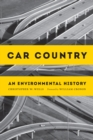 Car Country : An Environmental History - eBook