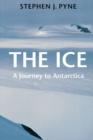 The Ice : A Journey to Antarctica - eBook