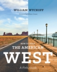 How to Read the American West : A Field Guide - eBook