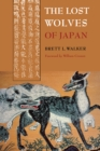 The Lost Wolves of Japan - eBook