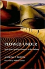 Plowed Under : Agriculture and Environment in the Palouse - Book