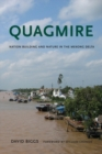 Quagmire : Nation-Building and Nature in the Mekong Delta - Book