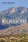 Wilderburbs : Communities on Nature's Edge - Book