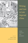 Writing and Law in Late Imperial China : Crime, Conflict, and Judgment - eBook