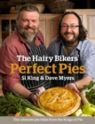 The Hairy Bikers' Perfect Pies : The Ultimate Pie Bible from the Kings of Pies - eBook