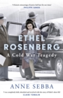 Ethel Rosenberg : A Cold War Tragedy - Book
