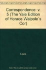 The Yale Editions of Horace Walpole's Correspondence, Volume 5 : With Madame Du Deffand and Mademoiselle Sanadon, III - Book