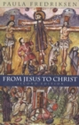 From Jesus to Christ : The Origins of the New Testament Images of Christ - Book