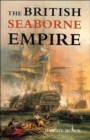 The British Seaborne Empire - Book
