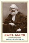 Karl Marx : Philosophy and Revolution - Book