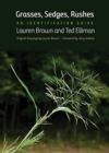 Grasses, Sedges, Rushes : An Identification Guide - Book