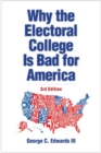 Why the Electoral College Is Bad for America - Book