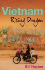 Vietnam : Rising Dragon - Book
