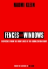 Fences and Windows : Dispatches from the Front Lines of the Globalization Debate - eBook